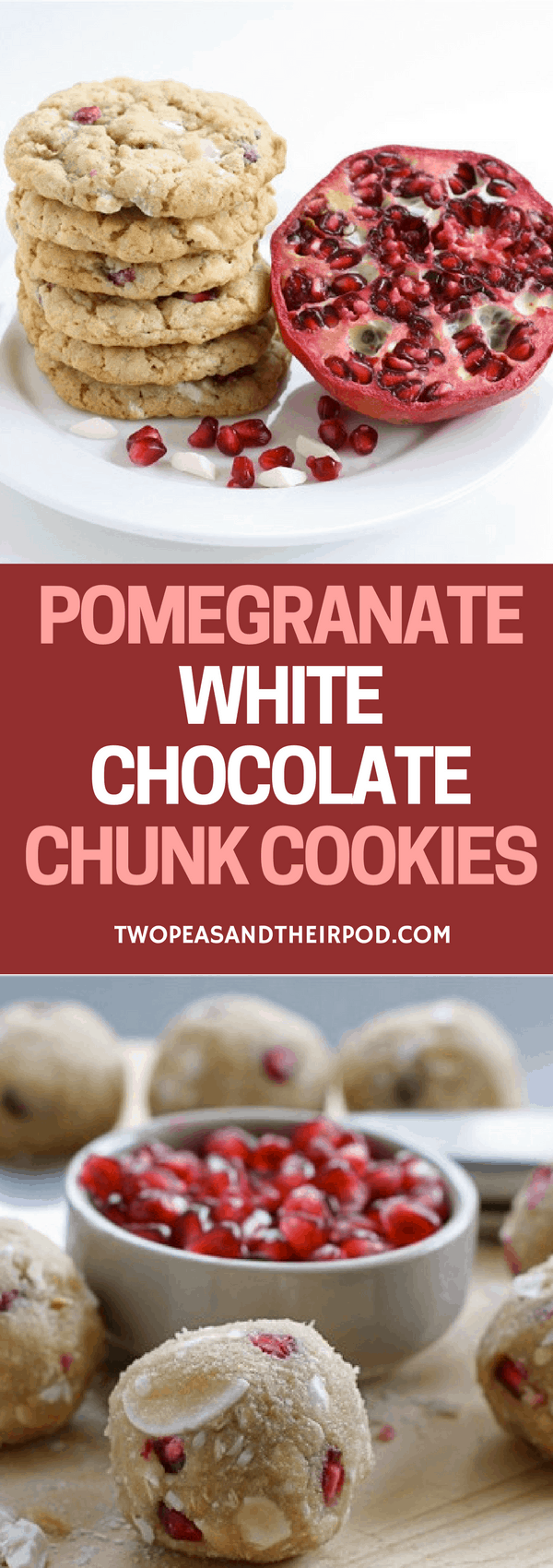 Pomegranate White Chocolate Chunk Cookies are the perfect Christmas cookie! #pomegranate #cookies #Christmascookies #whitechocolate