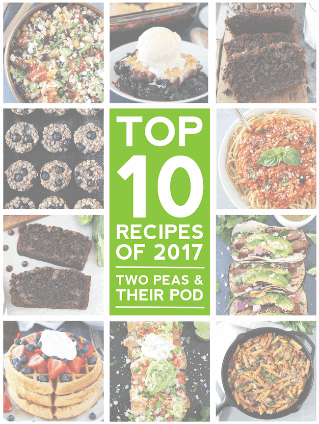 Top 10 Recipes of 2017 on Two Peas and Their Pod #recipes #bestrecipes