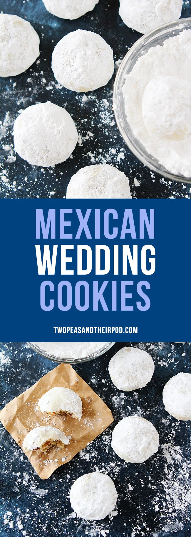 Mexican Wedding Cookies are buttery pecan cookies rolled in confectioners sugar, making them look just like snowballs. They are the perfect Christmas cookie, add them to your holiday baking list this year. #cookies #Christmas #Christmascookies #holidays #baking #MexicanWeddingCookies