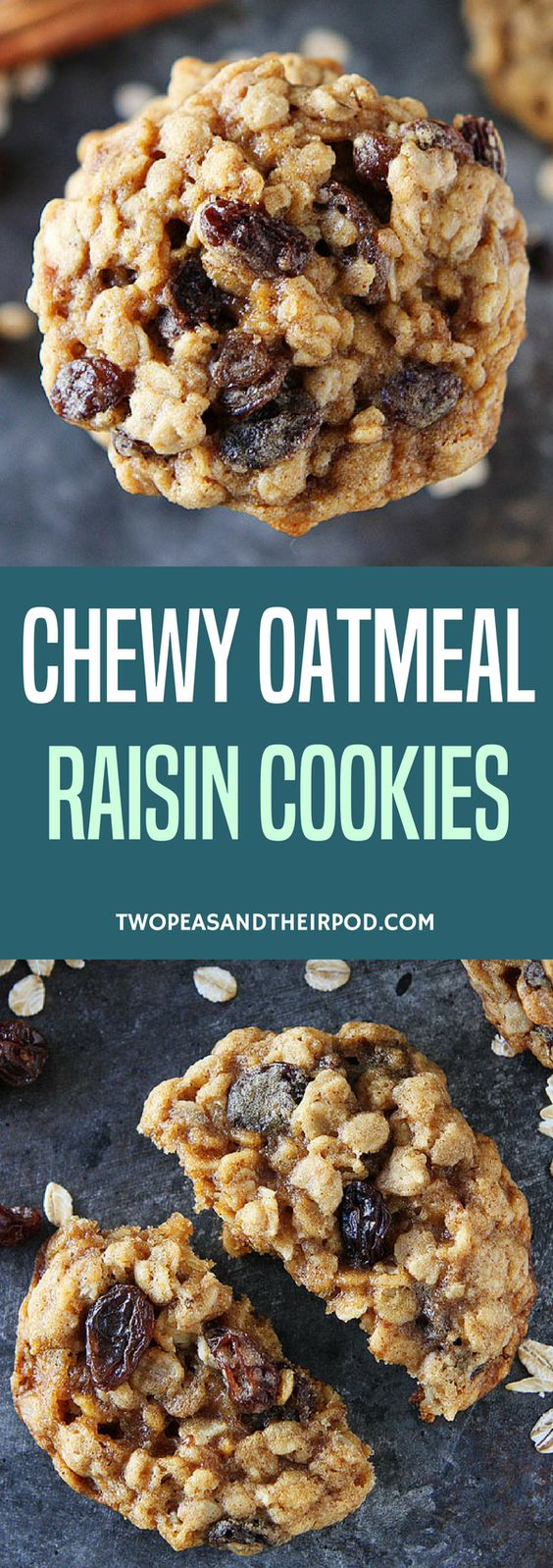 The Best Oatmeal Raisin Cookies | Two Peas & Their Pod