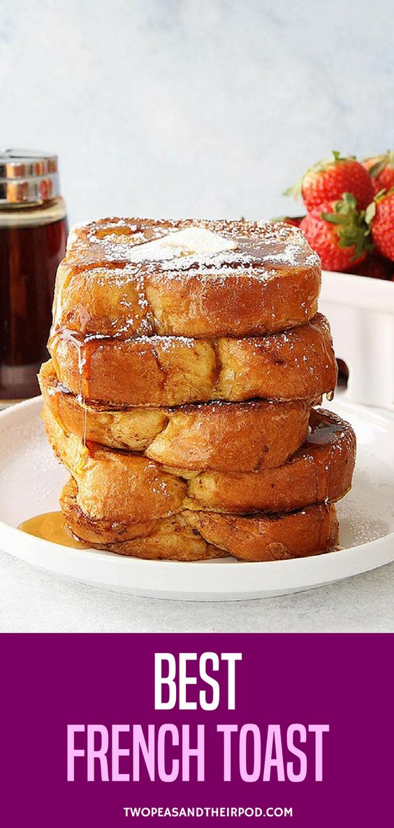 The BEST French Toast Recipe! It Is Easy To Make At Home And The Perfect Breakfast For Weekends Or Any Day! Serve This Light And Fluffy French Toast With Butter, Maple Syrup, And Powdered Sugar. Visit twopeasandtheirpod.com for more simple, fresh, and family friendly meals. #frenchtoast #breakfast #brunch #easyrecipe
