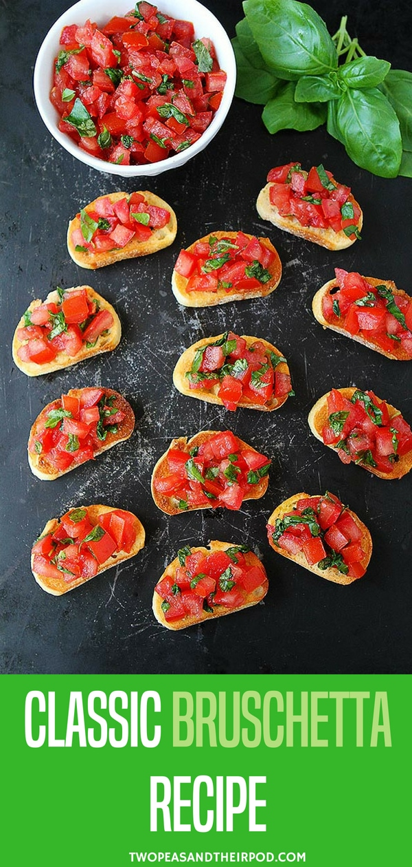Classic Bruschetta Recipe with Tomatoes, Basil, and Olive Oil on toasted Bread. This easy appetizer is always a favorite Way to Begin any Meal! #tomato #basil #bruschetta #bread #vegetarian #vegan #summer #easyrecipe #appetizer Visit twopeasandtheirpod.com for more simple, fresh, and family friendly meals. #familyfriendlymeals