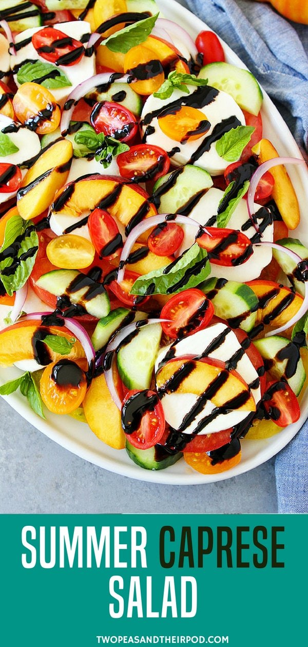 Summer Caprese Salad made with tomatoes, peaches, cucumber, fresh mozzarella cheese, red onion, basil, and a simple balsamic glaze. This unexpected easy summer Caprese salad is the BEST! #salad #healthyeating #healthy #healthyrecipe Visit twopeasandtheirpod.com for more simple, fresh, and family friendly meals. #familyfriendlymeals