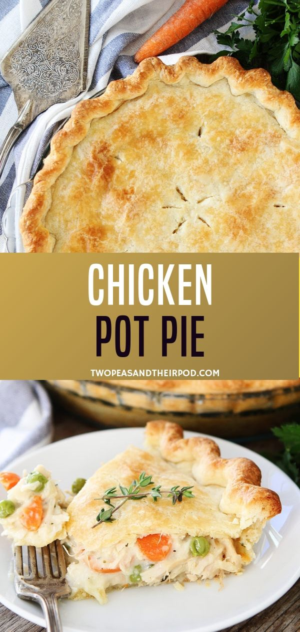 A homemade pot pie chicken is an easy recipe for the ultimate comfort food! Buttery, flaky pie crust is a classic menu which everyone would love. Surely you'll never have to buy a chicken pot pie again! Save this pin for later!